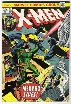 Couverture de Uncanny X-Men (The) (Marvel comics - 1963) -84- Mekano lives
