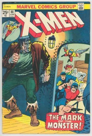 Couverture de Uncanny X-Men (The) (Marvel comics - 1963) -88- Mark of the monster (The)