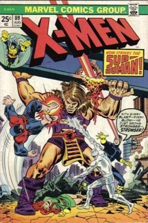 Couverture de Uncanny X-Men (The) (Marvel comics - 1963) -89- Now strikes...the sub-Human