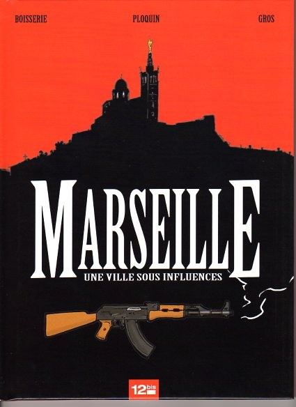 Marseille ville sous influence One shot CBR