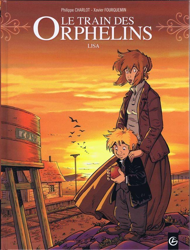 Couverture de Le train des Orphelins -3- Lisa