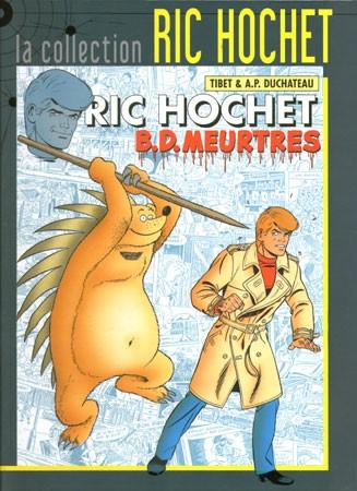 Couverture de Ric Hochet - La collection (Hachette) -62- B.D. meurtres