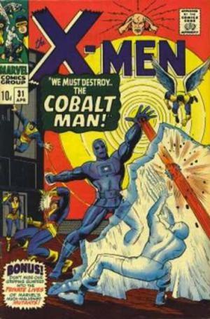 Couverture de Uncanny X-Men (The) (1963) -31- We must destroy the Cobalt Man