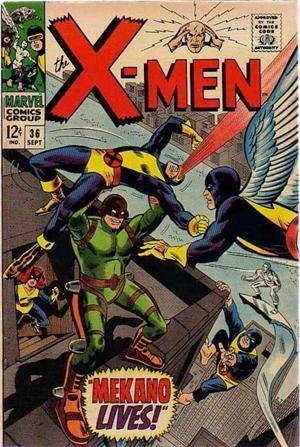 Couverture de Uncanny X-Men (The) (Marvel comics - 1963) -36- Mekano lives