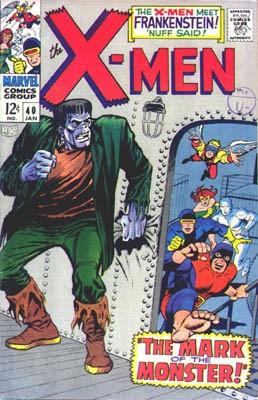 Couverture de Uncanny X-Men (The) (Marvel comics - 1963) -40- The mark of the monster