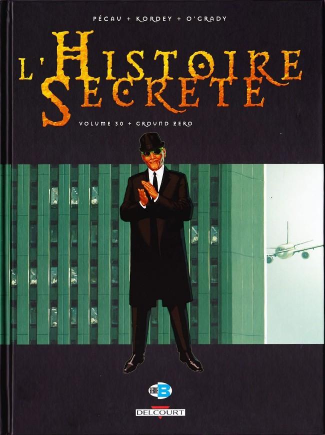 Couverture de L'histoire secrète -30- Ground Zéro