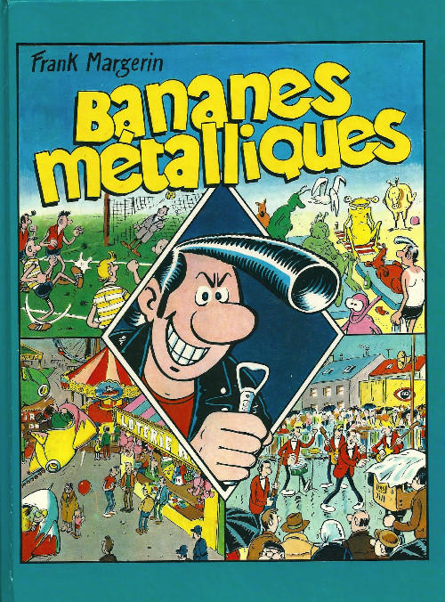 Couverture de Frank Margerin présente -INTFL1- Bananes métalliques / Votez Rocky