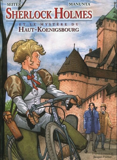 Couverture de Sherlock Holmes (Seiter/Manunta) -1- Sherlock Holmes et le mystère du Haut-Kœnigsbourg