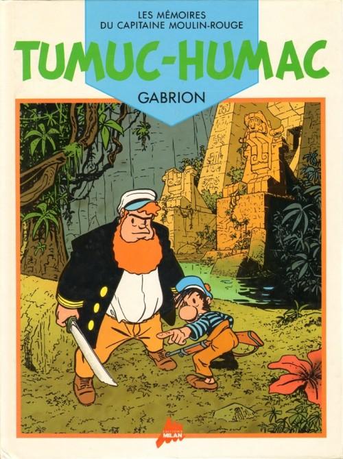 Couverture de Les mémoires du Capitaine Moulin-Rouge -2- Tumuc-Humac