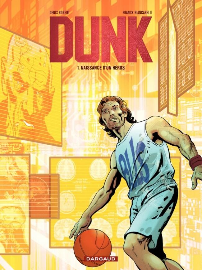 Dunk T1 Naissance d'un héros