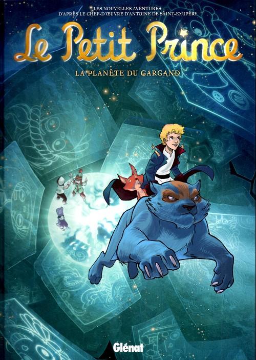 Couverture de Le petit Prince - Les Nouvelles Aventures -15- La Planète du Gargand