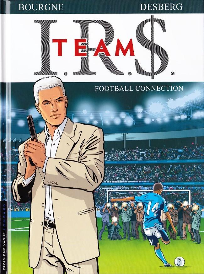 Couverture de I.R.$. Team -1- Football Connection