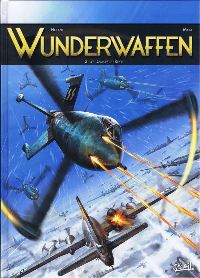 Couverture de Wunderwaffen -3- Les Damnés du Reich