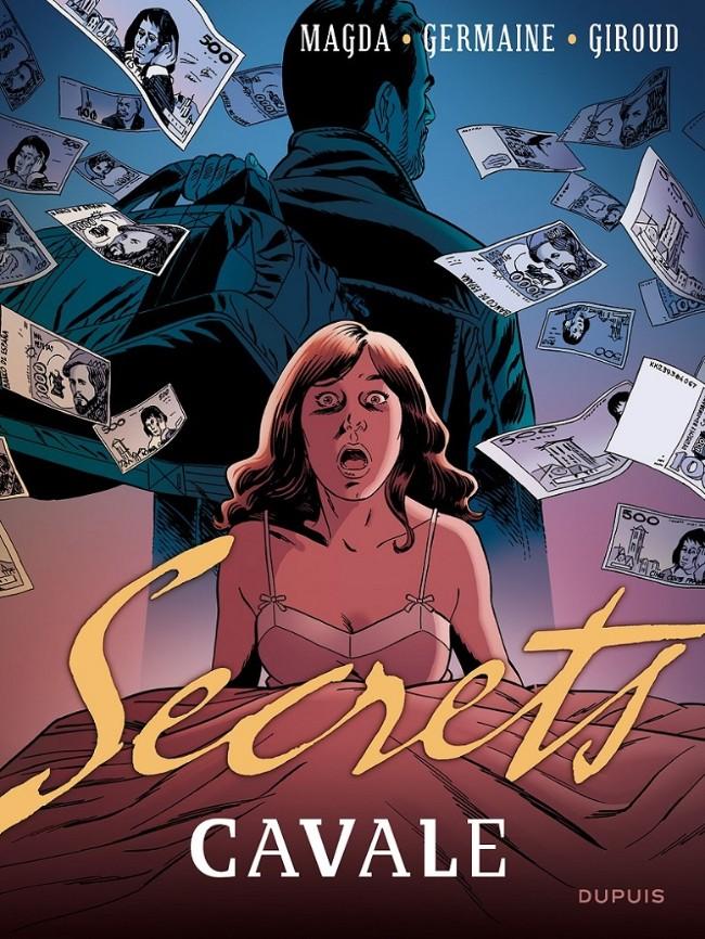 Secrets, Cavale intégrale 3 tomes