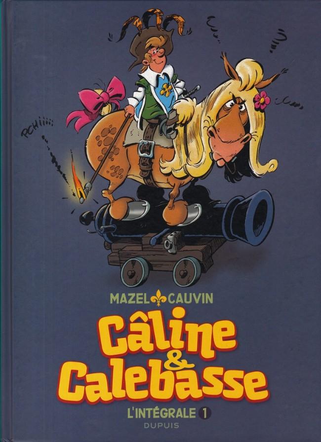 Couverture de Les mousquetaires -INT1- Câline & Calebasse - L'intégrale 1