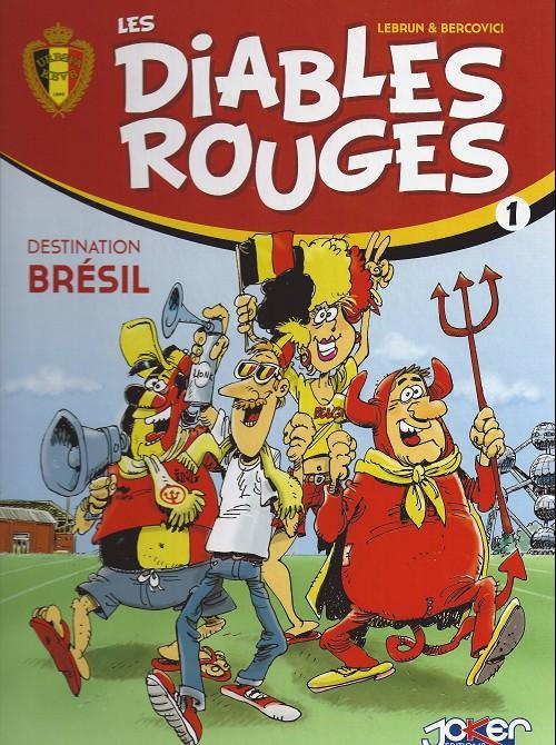 Couverture de Les diables rouges -1- Destination Brésil