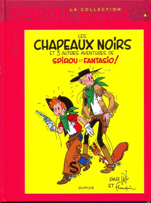 Couverture de Spirou et Fantasio - La collection (Cobra) -21- Les chapeaux noirs et 3 autres aventures de Spirou et Fantasio !