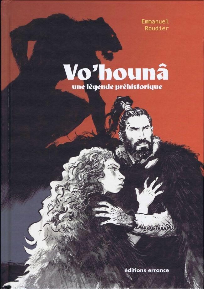 Couverture de Vo'hounâ -INT- Une légende préhistorique