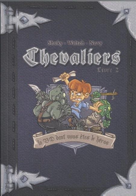 Couverture de Chevaliers - Journal d'un héros -2- Livre 2 - Le message