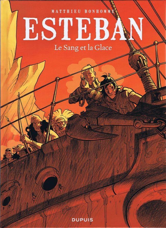 Couverture de Esteban -5- Le Sang et la Glace