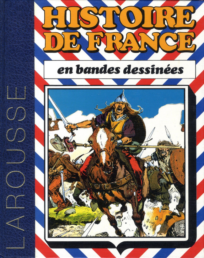 Couverture de Histoire de France en bandes dessinées (Intégrale) -1- De Vercingétorix aux Vikings