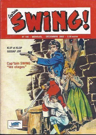 Couverture de Capt'ain Swing! (2e série - Mon Journal) -105- Les otages