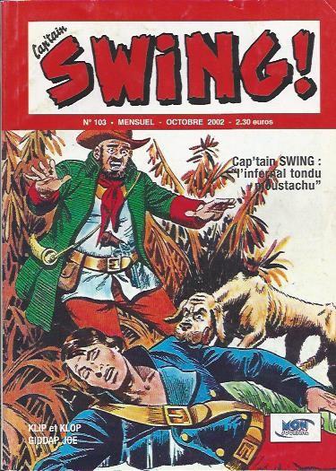 Couverture de Capt'ain Swing! (2e série - Mon Journal) -103- L'infernal tondu moustachu