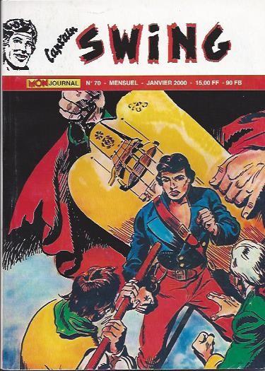 Couverture de Capt'ain Swing! (2e série - Mon Journal) -70- La tragédie de l'avant-poste n°7
