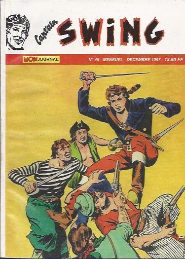 Couverture de Capt'ain Swing! (2e série - Mon Journal) -45- Mystérieuse trahison