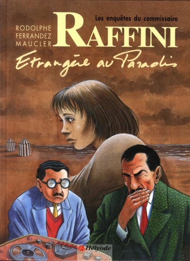 Couverture de Les enquêtes du commissaire Raffini -5- Etrangère au Paradis