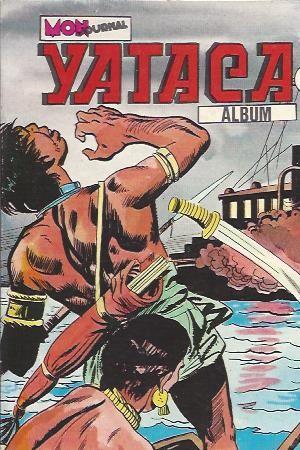 Couverture de Yataca (Fils-du-Soleil) -Rec47- Album N°47 (du n°162 au n°164)