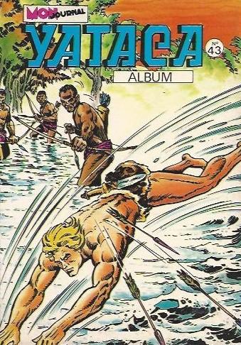 Couverture de Yataca (Fils-du-Soleil) -Rec43- Album N°43 (du n°150 au n°152)