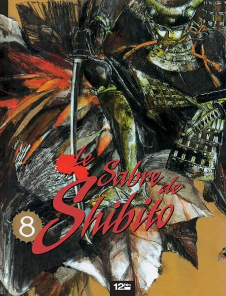 Le sabre de Shibito  - 8 tomes