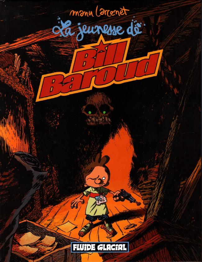 Couverture de Bill Baroud -4- La jeunesse de Bill Baroud