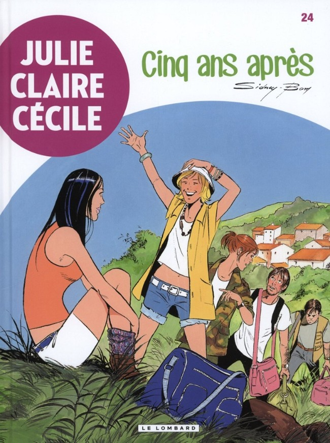 Julie, Claire, Cécile -  Cinq ans après