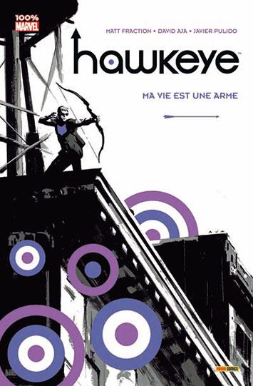 Couverture de Hawkeye (100% Marvel - 2013) -1- Ma vie est une arme