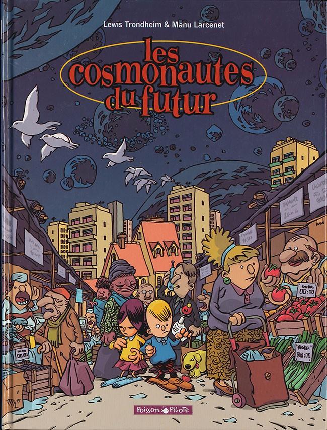 Couverture de Les cosmonautes du futur - Tome 1
