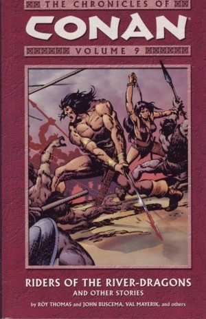 Couverture de The chronicles of Conan (2003) -INT09- Riders Of The River-Dragons And Other Stories
