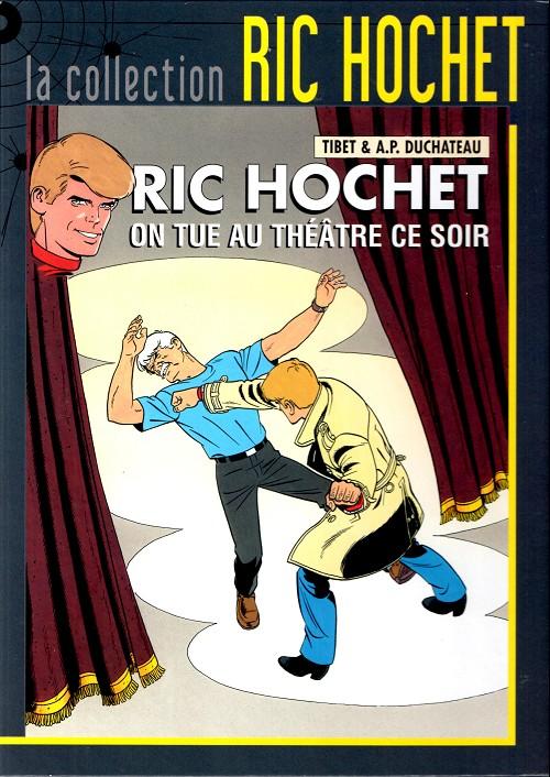 Couverture de Ric Hochet - La collection (Hachette) -73- On tue au théâtre ce soir