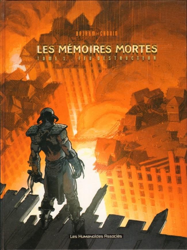 Couverture de Les mémoires mortes -1- Feu destructeur