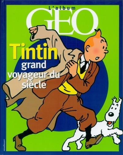 Couverture de Tintin - Divers - Tintin grand voyageur du siècle
