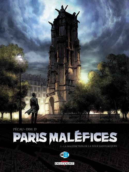 Paris Maléfices T01 : La Malédiction de la tour Saint-Jacques