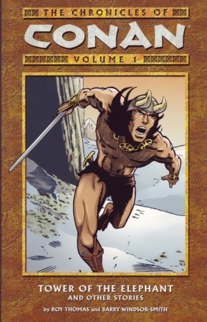 Couverture de The chronicles of Conan (2003) -INT01- Tower of the Elephant and Other Stories