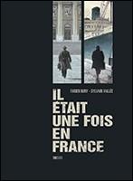 Couverture de Il était une fois en France -FL3- Tomes 5 et 6