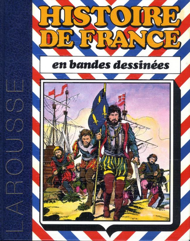 Couverture de Histoire de France en bandes dessinées (Intégrale) -4- De Louis XI à Louis XIII