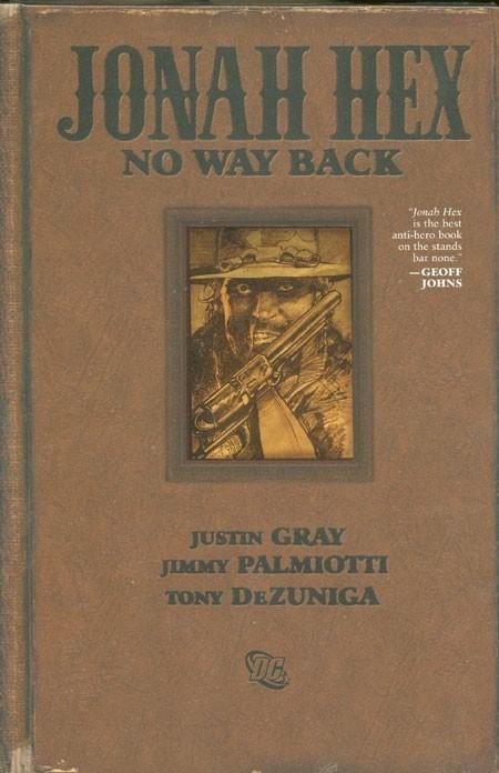 Couverture de Jonah Hex: No way back (2010) -GN- No way back