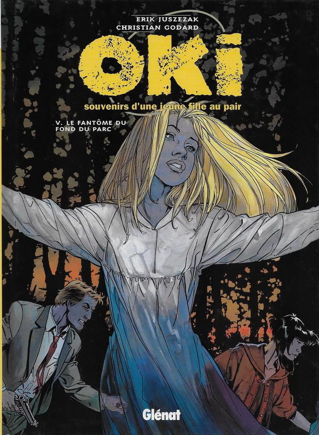 Couverture de Oki, souvenirs d'une jeune fille au pair -5- Le fantôme du fond du parc