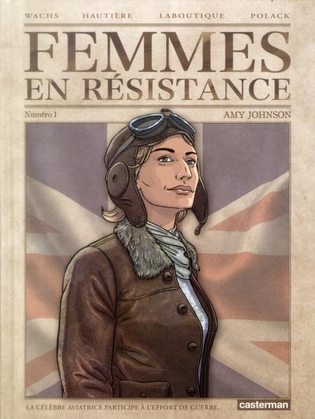 Femmes en résistance Tome 1