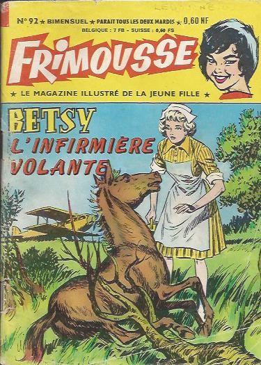Couverture de Frimousse et Frimousse-Capucine -92- Betsy, l'infirmière volante