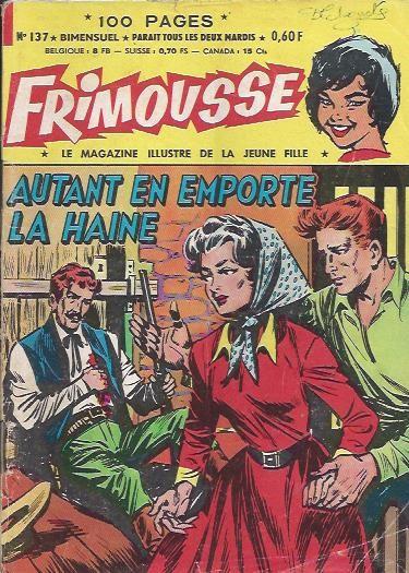 Couverture de Frimousse et Frimousse-Capucine -137- Autant en emporte la haine